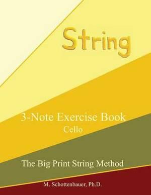3-Note Exercise Book: Cello