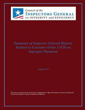 Summary of Inspector General Reports Related to Executive Office 13520 on Improper Payments