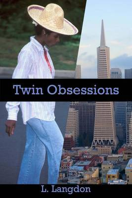 Twin Obsessions