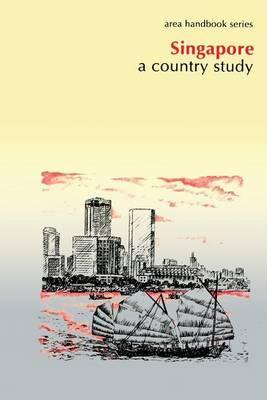 Singapore: A Country Study