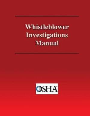 Whistleblower Investigations Manual