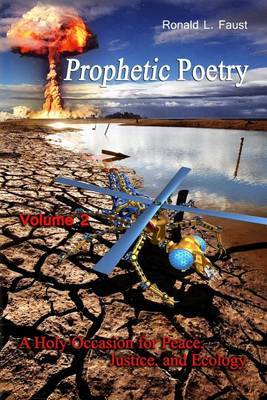 Prophetic Poetry: A Holy Occasion for Peace, Justice, and Ecology