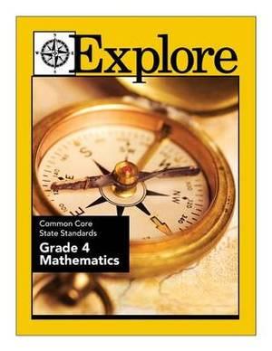 Explore Common Core State Standards Grade 4 Mathematics