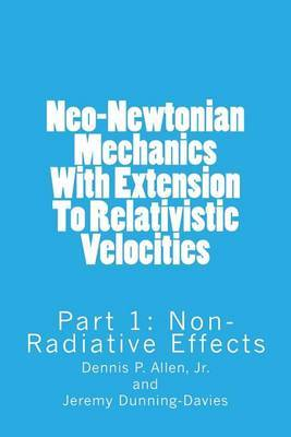 Neo-Newtonian Mechanics with Extension to Relativistic Velocities: Part !: Non-Radiative Effects