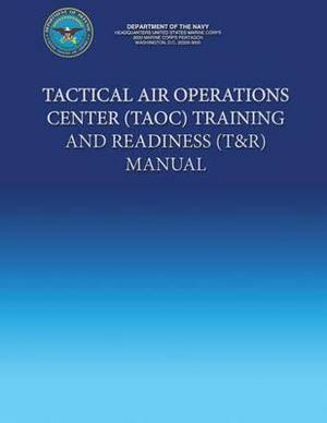 Tactical Air Operations Center (Taoc) Training and Readiness (T&r) Manual