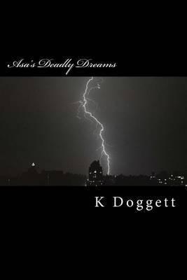 Asa's Deadly Dreams