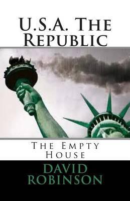 U.S.A. the Republic: The Empty House