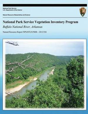 National Park Service Vegetation Inventory Program: Buffalo National River, Arkasas