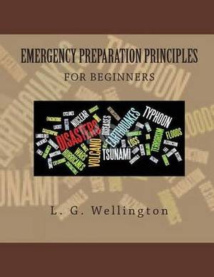 Emergency Preparation Principles for Beginners