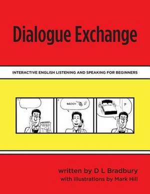 Dialogue Exchange: Interactive English Listening and Speaking for Beginners
