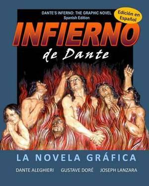 Dante's Inferno: The Graphic Novel: Spanish Edition: Infierno de Dante: La Novela Grafica