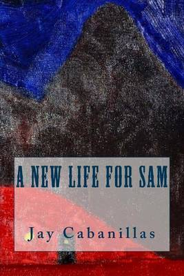 A New Life for Sam