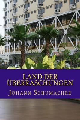 Land Der Ueberraschungen: Roman