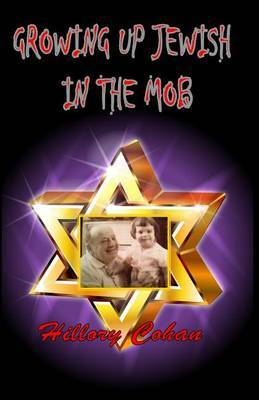 Growing Up Jewish in the Mob