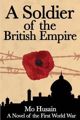 A Soldier of the British Empire: A Novel of the First World War