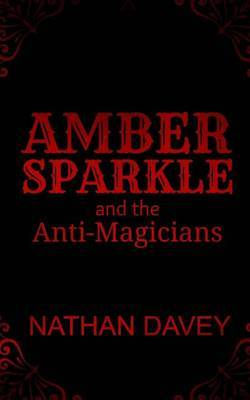 Amber Sparkle and the Anti-Magicians