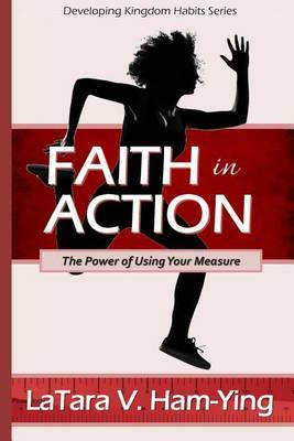 Faith in Action: The Power of Using Your Measure
