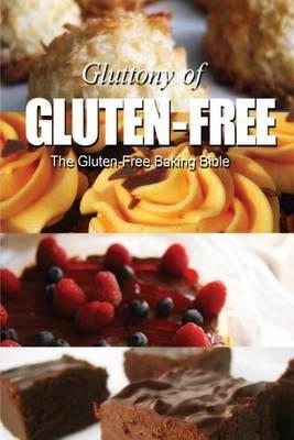 The Gluten-Free Baking Bible