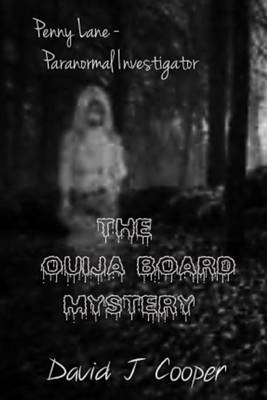 Penny Lane, Paranormal Investigator - The Ouija Board Mystery: The Ouija Board Mystery