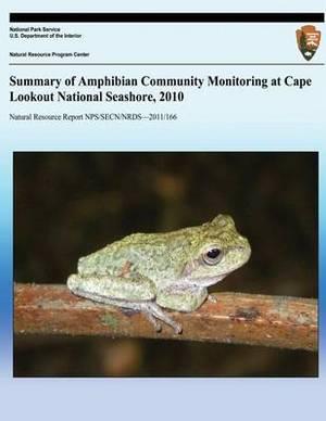 Summary of Amphibian Community Monitoring at Cape Lookout National Seashore, 2010