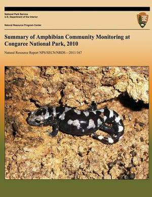 Summary of Amphibian Community Monitoring at Congaree National Park, 2010