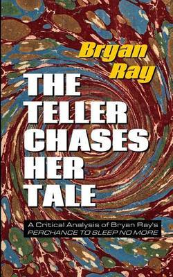 The Teller Chases Her Tale