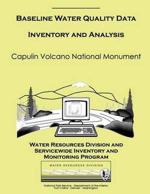 Baseline Water Quality Data Inventory and Analysis: Capulin Volcano National Monument