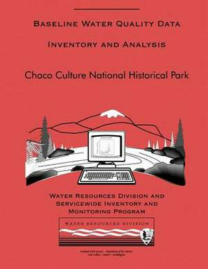 Baseline Water Quality Data Inventory and Analysis: Chaco Culture National Histo