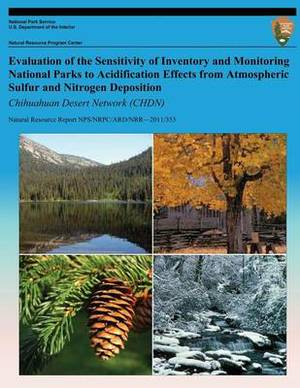 Evaluation of the Sensitivity of Inventory and Monitoring National Parks to Acidification Effects from Atmospheric Sulfur and Nitrogen Deposition: Chihuahuan Desert Network (Chdn)