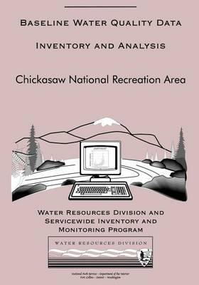 Baseline Water Quality Data Inventory and Analysis: Chickasaw National Recreation Area