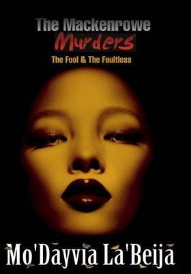 The Mackenrowe Murders: The Fool & the Faultless