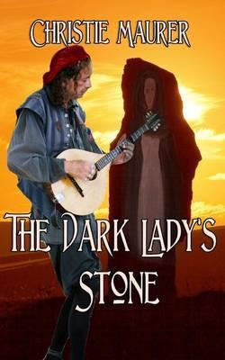 The Dark Lady's Stone