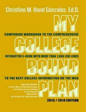 My College Bound Plan: Companion Workbook to College Bound