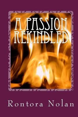 A Passion Rekindled