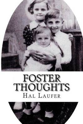 Foster Thoughts: By Hal Laufer
