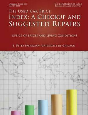 The Used Car Price Index: A Checkup and Suggested Repairs