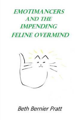 Emotimancers and the Impending Feline Overmind