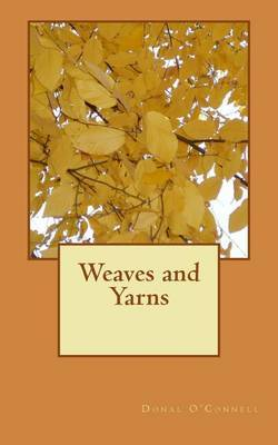 Weaves and Yarns