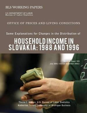 Some Explanations for Changes in the Distribution of Household Income in Slovakia: 1988 and 1996