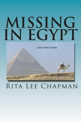 Missing in Egypt: Large Print Edition