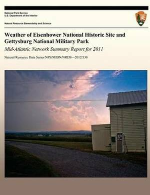 Weather of Eisenhower National Historic Site and Gettysburg National Military Park Mid-Atlantic Network Summary Report for 2011