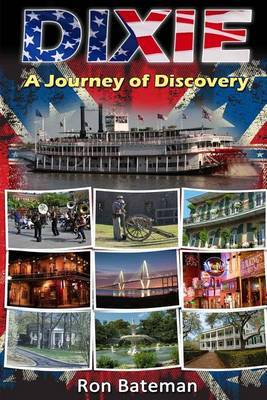 Dixie - A Journey of Discovery