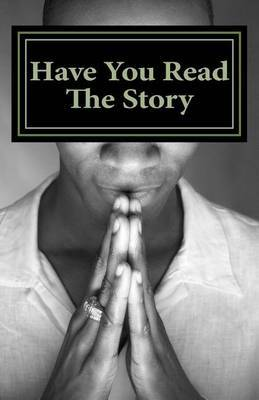 Have You Read the Story