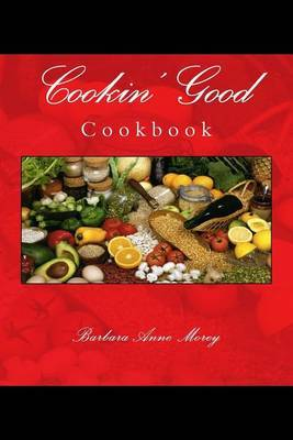 Cookin' Good: Cookbook