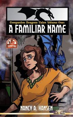 Companion Dragons Tales Volume One: A Familiar Name