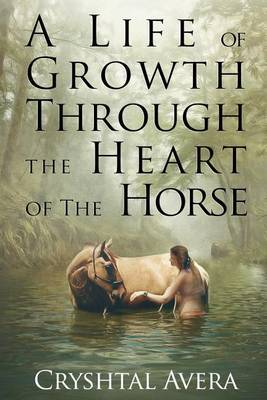 A Life of Growth Through the Heart of the Horse