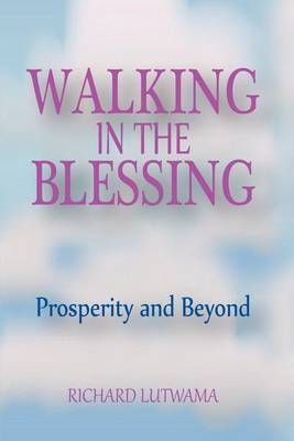 Walking in the Blessing