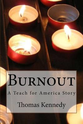 Burnout: A Teach for America Story