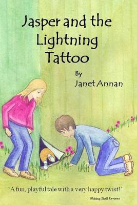 Jasper and the Lightning Tattoo: 'A Fun, Playful Tale with a Very Happy Twist!' Wishing Shelf Reviews