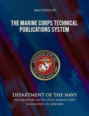 The Marine Corps Technical Publications System